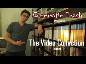 Cinematic Trash Video Collection: Teaser – CINEMATIC TRASH