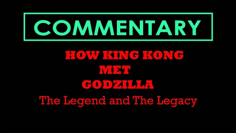 HOW KING KONG MET GODZILLA (2007) - Commentary