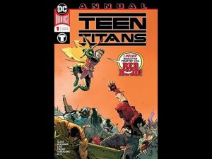 Teen Titans (2016) Annual #1 Review – JTISREBORN