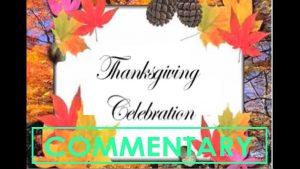 THANKSGIVING CELEBRATION (2007) Commentary – MATTHEW LAMONT