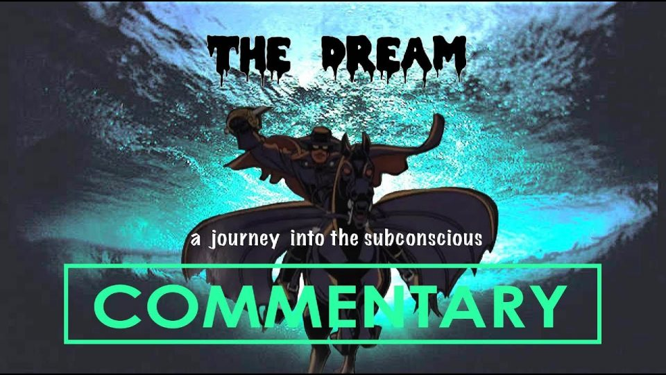 THE DREAM (2012) Commentary
