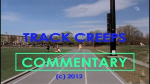 TRACK CREEPS (2012) Commentary – MATTHEW LAMONT