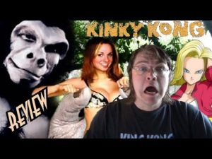 63. Kinky Kong (2005) KING KONG REVIEWS (VALENTINES DAY SPECIAL PART 2)