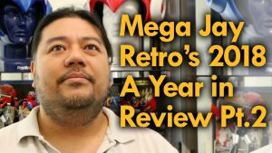 Mega Jay Retro's 2018 A Year in Review Part 2
