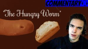 """My First Film – """"The Hungry Worm""""   Commentary"""
