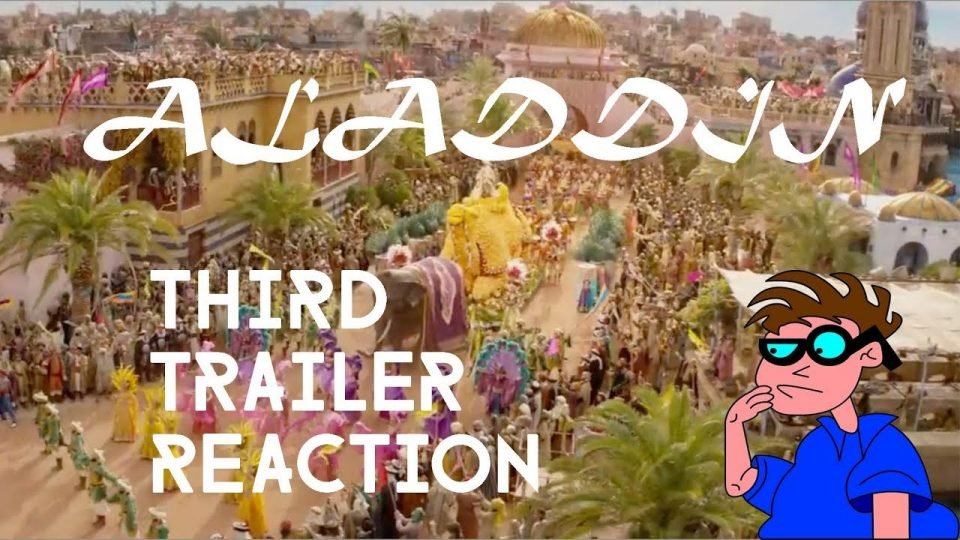ALADDIN (Live-Action Version) Third Trailer Reaction Video.