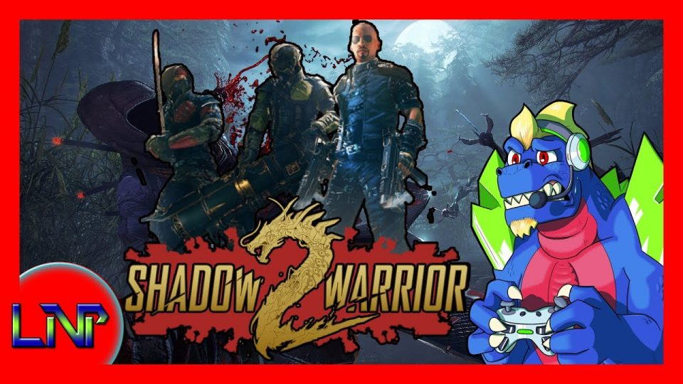 Let's Not Play Shadow Warrior 2