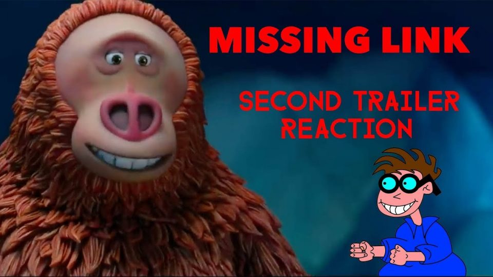 MISSING LINK - Second Trailer Reaction Video.