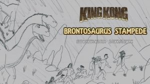 King Kong (2016) Fan Film STORYBOARD ANIMATIC – Brontosaurus Stampede (#MARCHOFKONG)