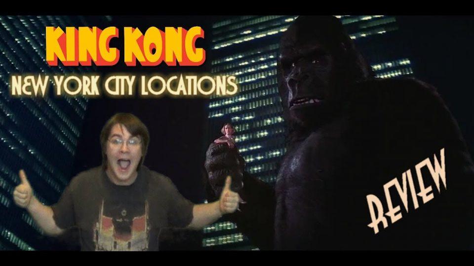 65. New York City Location Tour - KING KONG REVIEWS