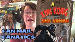 A KING KONG Sized Surprised! FANMAIL FANATICS