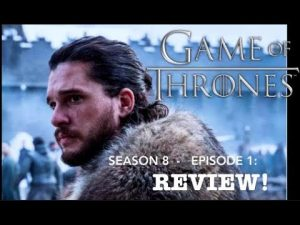 Game of Thrones: Season 8 Episode 1: Winterfell REVIEW! RICEDUKE