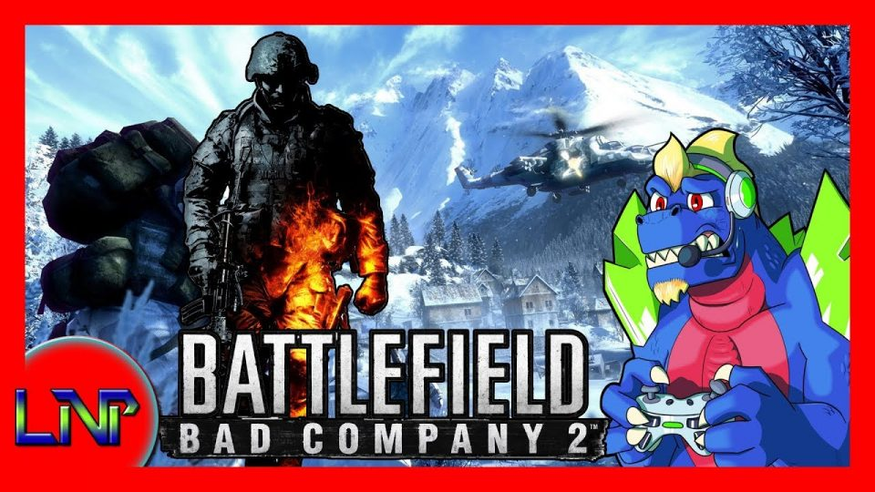 Let's Not Play Battlefield Bad Company 2