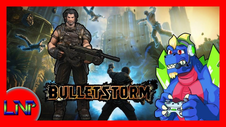 Let's Not Play Bulletstorm