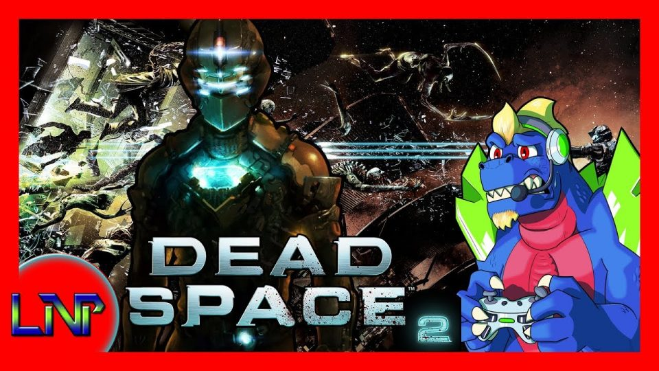 Let's Not Play Dead Space 2