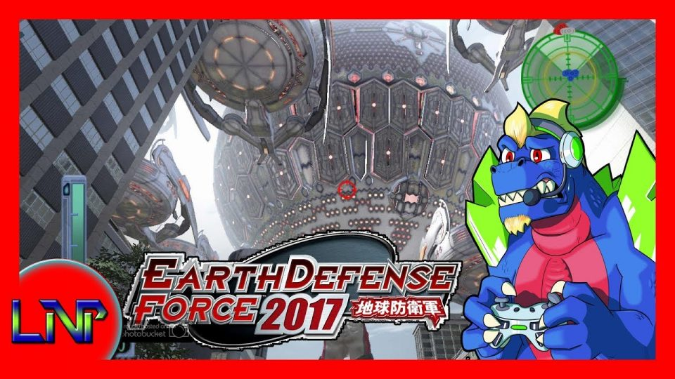Let's Not Play EDF 2017 Feat. Kikizilla