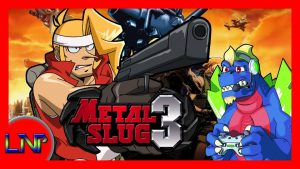 Let's Not Play Metal Slug 3 – CHRIS KAIZEN