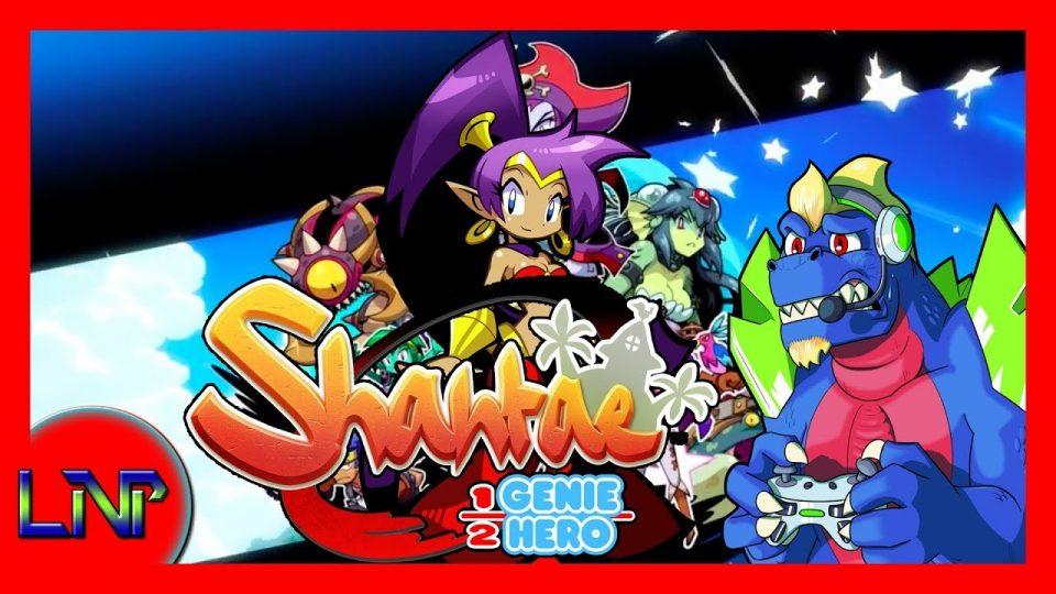 Let's Not Play Shantae: Half-Genie Hero