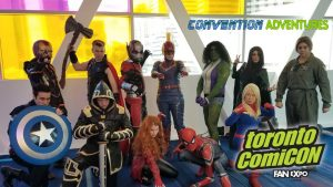 Toronto ComicCon (2019) CONVENTION ADVENTURES