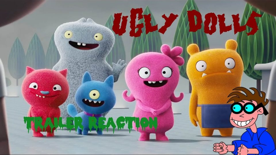 UGLY DOLLS - Trailer Reaction Video.