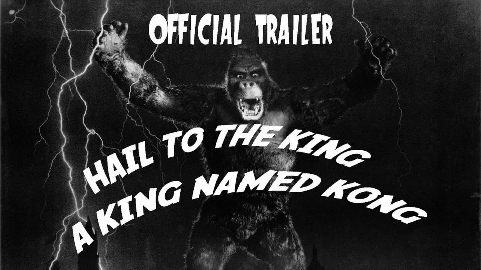 HAIL TO THE KING - A KING NAMED KONG: THE EXTENDED EDITION - Official Trailer (2019)
