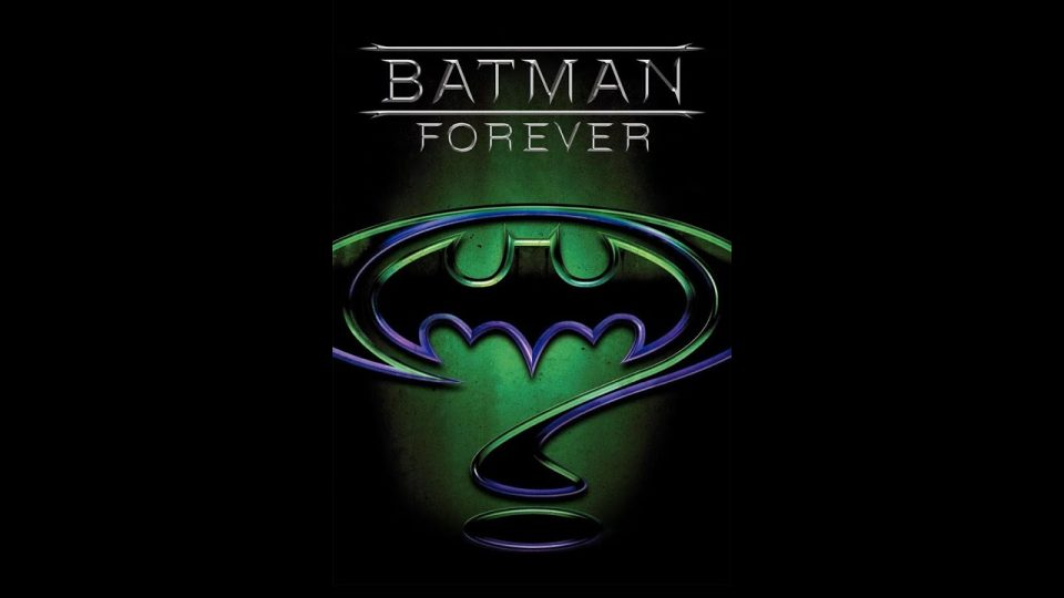 After The Movie: Batman Forever Review