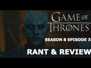 Game Of Thrones Season 8 Episode 3: The Long Night – RANT/REVIEW – RICEDUKE