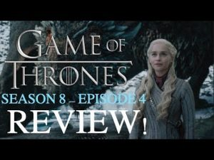Game Of Thrones Season 8 Episode 4: The Last of the Starks – REVIEW! RICEDUKE