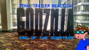 GODZILLA: KING OF THE MONSTERS (2019) – Final Trailer Reaction Video – MATTHEW LAMONT