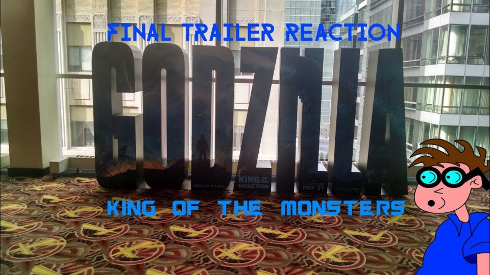 GODZILLA - KING OF THE MONSTERS (2019) - Final Trailer Reaction Video.
