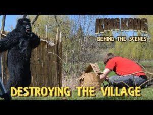 25. DESTROYING THE VILLAGE! King Kong (2016) Fan Film – BEHIND THE SCENES