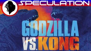 Godzilla VS Kong – What's Kong's Role? Why Fight? – KAIJU NETWORK
