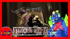 Let's Not Play Serious Sam 3 – CHRIS KAIZEN