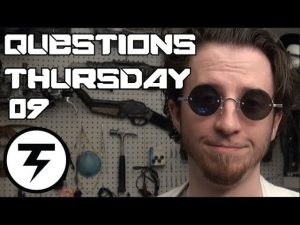 Serious questions, Chill Answers – Questions Thursday # 09 – Dr. Terawatt
