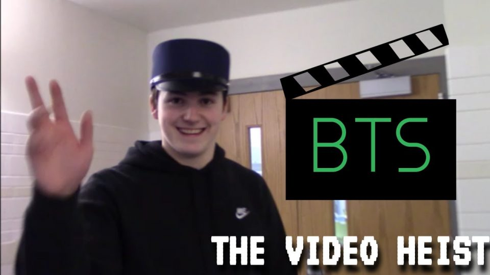 """THE VIDEO HEIST"" - Behind the Scenes"