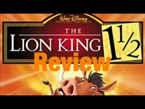 After The Movie: The Lion King 1 1/2 Review – JTISREBORN