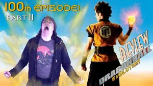 Dragonball: Evolution (2009) PART 2 – BIGJACKFILMS REVIEW (100th EPISODE)