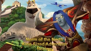 Media Hunter – Norm Of The North: King-Sized Adventure Review