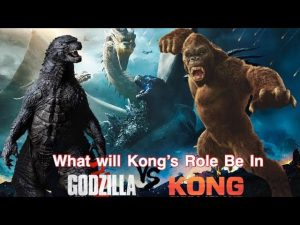 What Will Kong's Role Be In Godzilla VS Kong? JTISREBORN