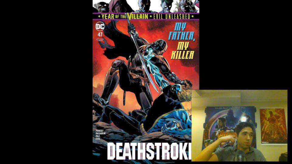 Deathstroke (2016-) #47 Review