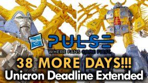 Hasbro Pulse Unicron Deadline Extended!  MEGA JAY RETRO