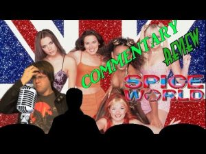 AUDIO COMMENTARY – Spice World – BIGJACKFILMS REVIEW