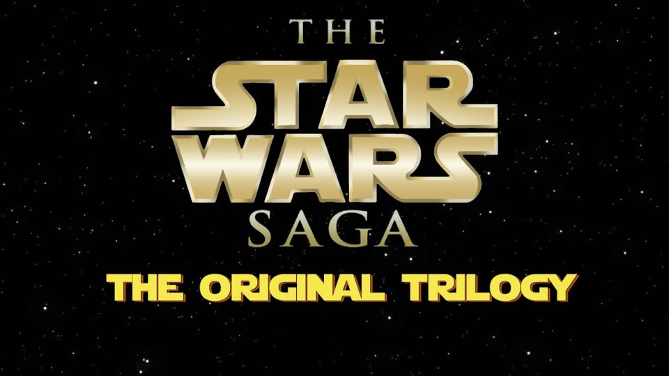 TRAILER - The Star Wars Saga Reviews: The Original Trilogy (Re-Release)