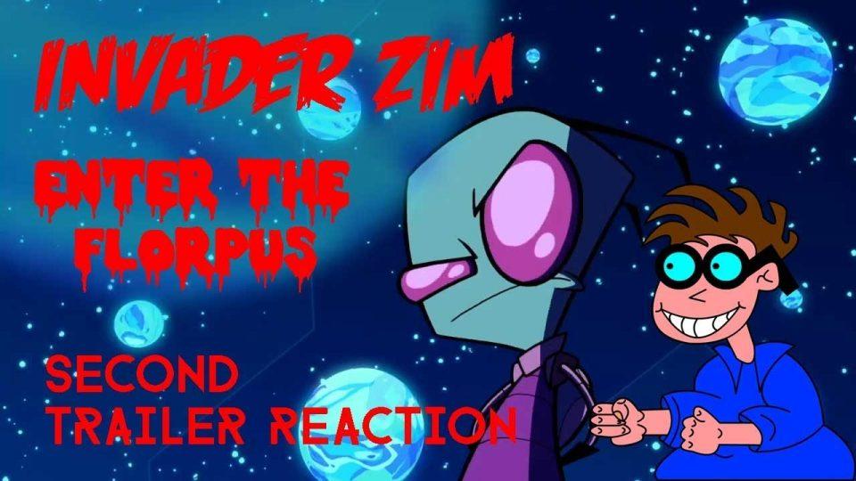 INVADER ZIM: ENTER THE  FLORPUS - Second Trailer Reaction Video.