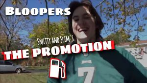 Smitty and Slim's THE PROMOTION – Gag Reel