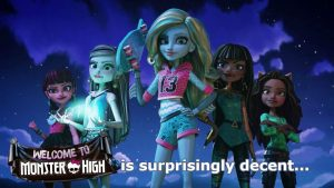 Welcome To Monster High Is Surprisingly Okay… RAISORBLADE REVIEWS