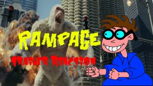 RAMPAGE! Trailer Reaction Video – MATTHEW LAMONT