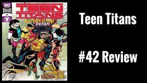 Teen Titans (2016) #42 Review – JTISREBORN
