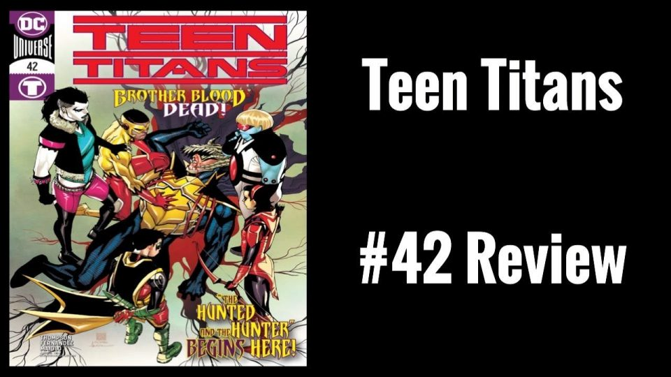 Teen Titans (2016-) #42 Review