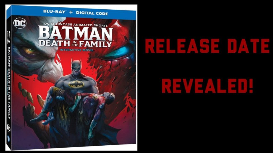 Batman: Death In The Family Release Date Revealed